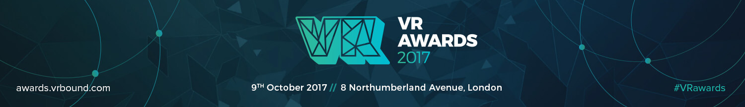 VR Awards 2017 - Celebrates outstanding achievement in VR